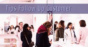 Tips Follow Up Customer bisnis online kunci sukses penjualan