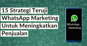 WhatsApp Marketing Untuk Meningkatkan Penjualan, lamin etam digital marketing
