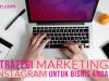 Strategi Marketing Instagram Untuk Bisnis Anda, lamin etam digital marketing