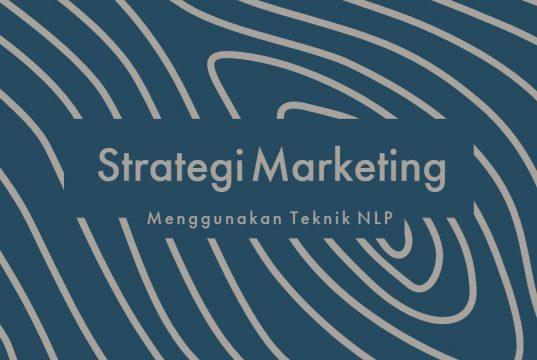 Lamin Etam Strategi Marketing Menggunakan Teknik NLP