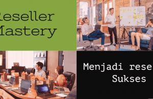 Bisnis Online Bersama Lamin Etam, Reseller Mastery; Menjadi reseller Sukses